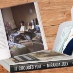 "Jenseits von Ebay – Miranda Julys ""IT CHOOSES YOU"""